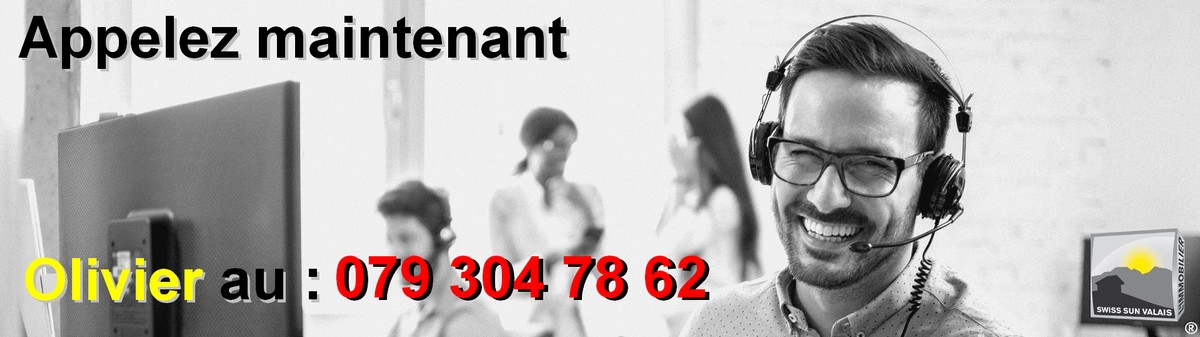 Vous cherchez à nous contacter par téléphone ou mail en Valais Suisse. 1er réseau immobilier du Valais ®